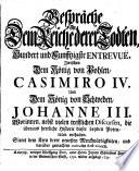 Gespr  che In Dem Reiche derer Todten     Zwischen Dem K  nig von Pohlen  Casimiro IV  Und Dem K  nig von Schweden  Johanne III