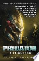 Predator  If It Bleeds Book PDF