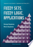 Fuzzy Sets Fuzzy Logic Applications