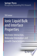 Ionic Liquid Bulk and Interface Properties