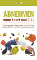 Abnehmen Ohne Sport und Di  t