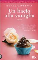 Un bacio alla vaniglia