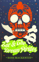 Zac and the Dream Pirates Bad Dreams Are Scary But What Happens