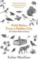 Field Notes From a Hidden City Book