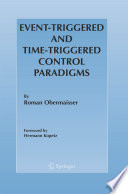 Event Triggered And Time Triggered Control Paradigms