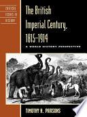 The British Imperial Century  1815   1914
