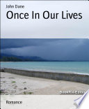 Once In Our Lives