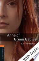 Anne Of Green Gables With Audio Level 2 Oxford Bookworms Library