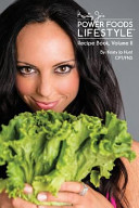 The Power Foods Lifestyle Recipe Book Volume 2