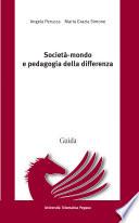 Societ   mondo e pedagogia della differenza