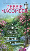 A Girl s Guide to Moving on Book PDF