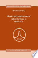 Physics And Applications Of Optical Solitons In Fibres '95 : at the international symposium of...