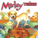 Marley A Thanksgiving To Remember