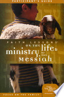 Faith Lessons on the Life   Ministry of the Messiah