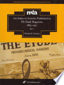 An Index to Articles Published in The Etude Magazine  1883 1957  Chronological index   Author index