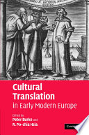 Cultural Translation In Early Modern Europe : to present the practice of translation...