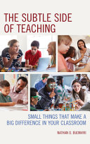 The Subtle Side of Teaching