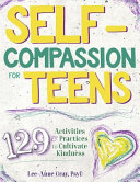 Self compassion for Teens