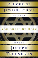 A Code of Jewish Ethics  You shall be holy Be Written In English Offering Examples From