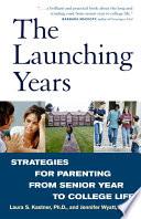 The Launching Years