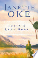 Julia s Last Hope  Women of the West Book  2