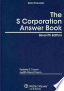 S Corporation Answer Book Seventh Edition