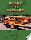 Flight To Saguaro book