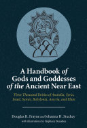 A Handbook of Gods and Goddesses of the Ancient Near East Book