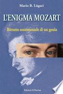 L enigma Mozart   Ritratto sentimentale di un genio