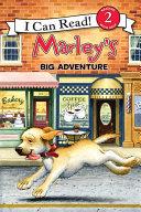 Marley Marley S Big Adventure