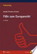 Arndt/Fischer/Fetzer, Fälle zum Europarecht