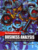 The Foundations of Business Analysis