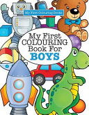 My First Colouring Book for Boys   Crazy Colouring For Kids
