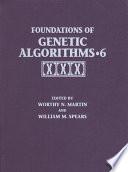 Foundations Of Genetic Algorithms 2001 Foga 6
