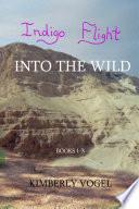 Indigo Flight  Into the Wild