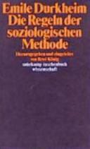 Die Regeln der soziologischen Methode