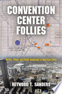 Convention Center Follies