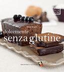 Dolcemente senza glutine
