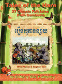 Tales of the Hare   27 Classic Folktales of Cambodia