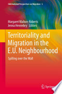 Territoriality And Migration In The E U Neighbourhood