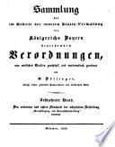 Sammlung der im Gebiete der inneren Staats Verwaltung des K  nigreichs Bayern bestehenden Verordnungen  Bd  Gesch  ftsgang und Gesch  ftsbehandlung  1838