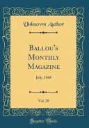 Ballou's Monthly Magazine, Vol. 28 : harbor presents even more than an...