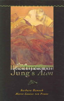 Lectures On Jung S Aion