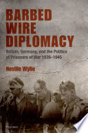 Barbed Wire Diplomacy