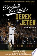 Baseball Immortal Derek Jeter