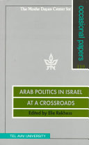 Arab Politics in Israel at a Crossroads