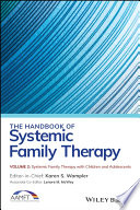 The Handbook Of Systemic Family Therapy Systemic Family Therapy With Children And Adolescents