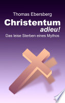 Christentum adieu!
