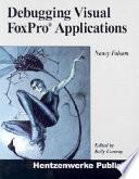 Debugging Visual FoxPro Applications