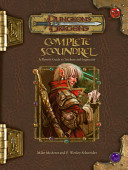 Complete Scoundrel : volume includes new feats and prestige classes that...